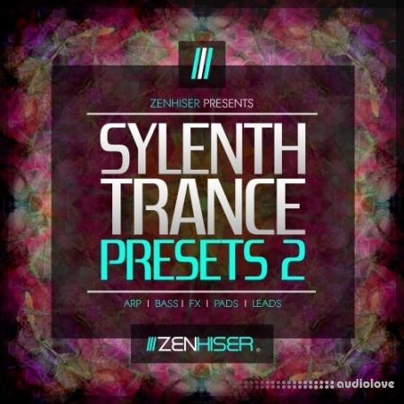 Zenhiser Sylenth Trance Presets 2 Synth Presets