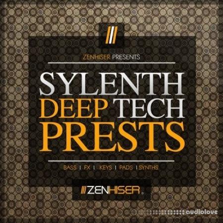 Zenhiser Sylenth Deep Tech Presets Synth Presets