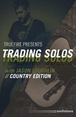 Truefire Jason Loughlin's Trading Solos Country