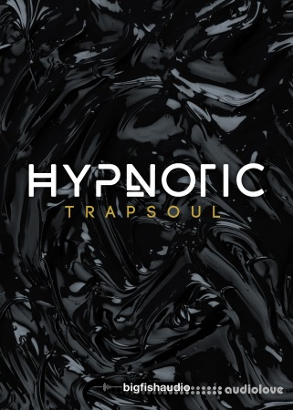 Big Fish Audio Hypnotic Trapsoul MULTiFORMAT KONTAKT