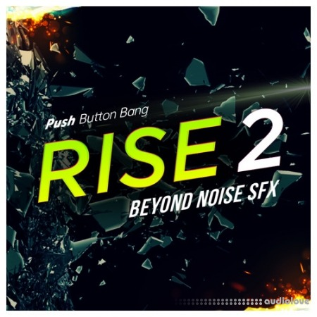 Push Button Bang Rise 2 Beyond Noise FX WAV