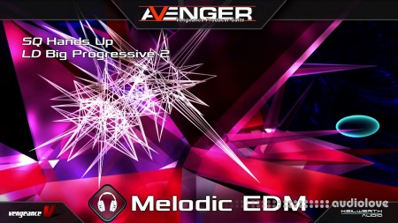 Vengeance Sound Melodic EDM UNLOCKED Synth Presets