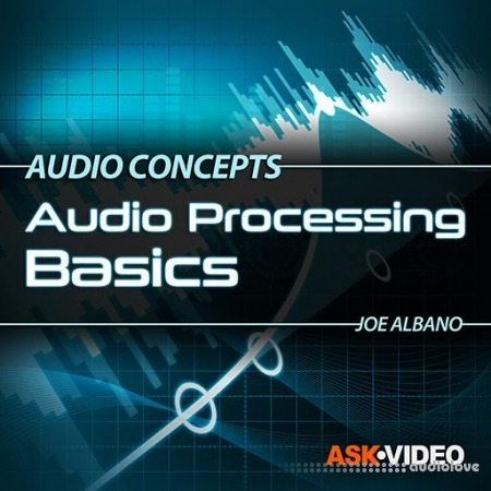 Ask Video Audio Concepts 102 Audio Processing Basics