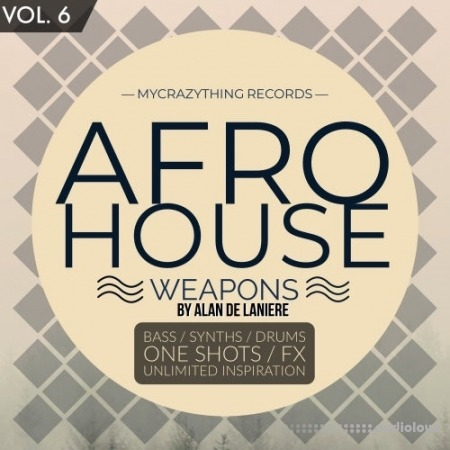 Mycrazything Records Afro House Weapons 6 WAV