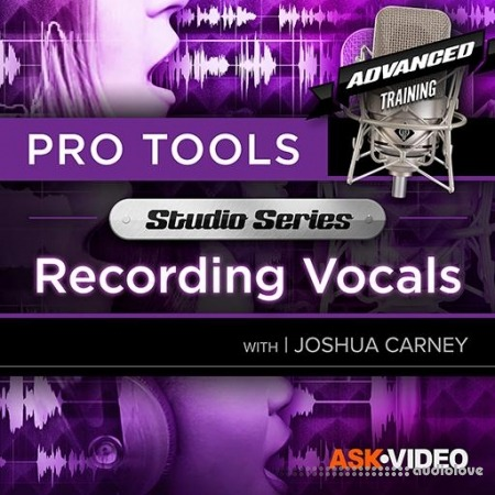 Ask Video Pro Tools 502 Studio Series Recording Vocals TUTORiAL