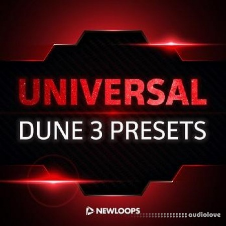 New Loops Universal Dune 3 Presets Synth Presets