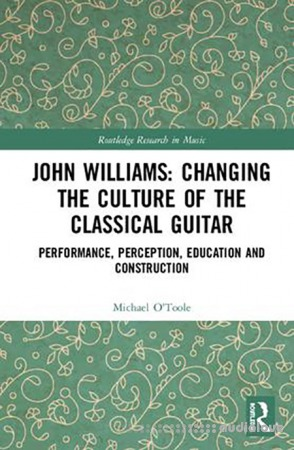 John Williams Changing the Culture of the Classical Guitar