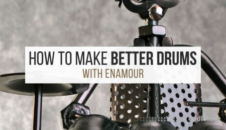 Sonic Academy Making Better Drums with Enamour TUTORiAL