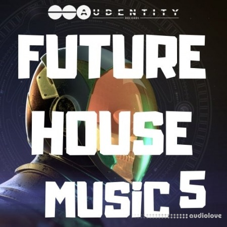 Audentity Future House Music 5