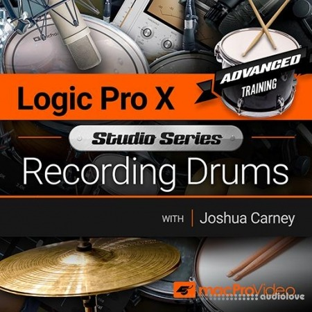 MacProVideo Logic Pro X 503 Recording Drums TUTORiAL