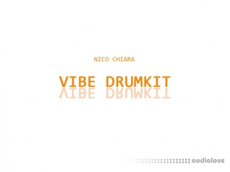 Nico Chiara Vibe Drumkit WAV MiDi