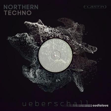 Ueberschall Northern Techno Elastik