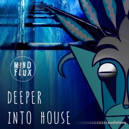 Mind Flux Deeper Into House WAV