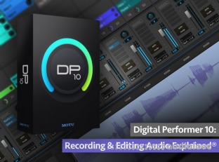 Groove3 Digital Performer 10 Recording and Editing Audio Explained
