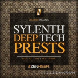 Zenhiser Sylenth Deep Tech Presets