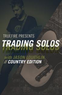 Truefire Jason Loughlin's Trading Solos Country