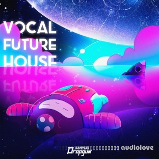 Dropgun Samples Vocal Future House