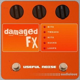 Useful Noise Damaged FX