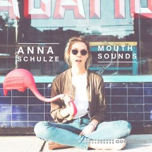 Anna Schulze Mouth Sounds