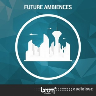 BOOM Library Future Ambiences