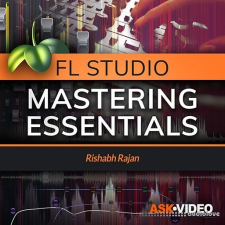 Ask Video FL Studio 105 Mastering Essentials TUTORiAL