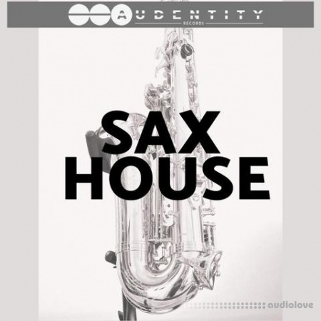 Audentity Records Sax House