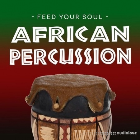 Feed Your Soul Music Feed Your Soul African Percussion WAV