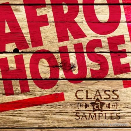 Class A Samples Afro House WAV