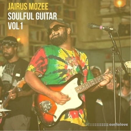 Jairus Mozee Soulful Guitar Vol.1 WAV