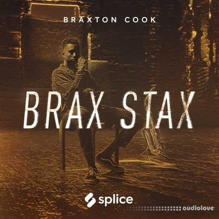 Splice Sounds Splice Sounds Originals Brax Stax Braxton Cook WAV