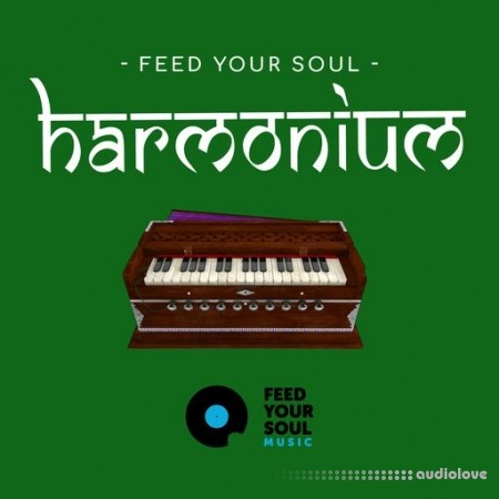 Feed Your Soul Music Feed Your Soul Harmonium WAV
