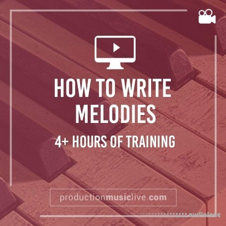 Production Music Live How to Write Melodies Full Course TUTORiAL MiDi