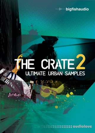 Big Fish Audio The Crate 2 Ultimate Urban MULTiFORMAT KONTAKT