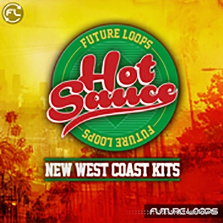 Future Loop Hot Sauce New West Coast Kits