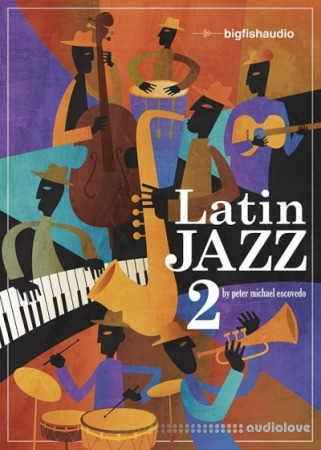 Big Fish Audio Latin Jazz 2 MULTiFORMAT KONTAKT