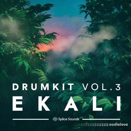 Splice Sounds Ekali Drumkit Vol.3