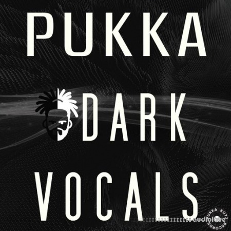 Fox Pukka Kutz Pukka Dark Vocals WAV