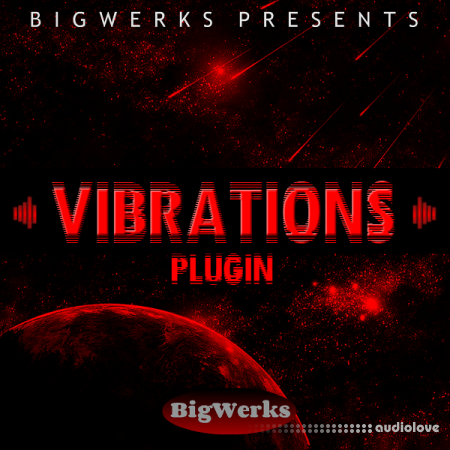 Bigwerks Vibrations Plugin RETAiL WiN MacOSX