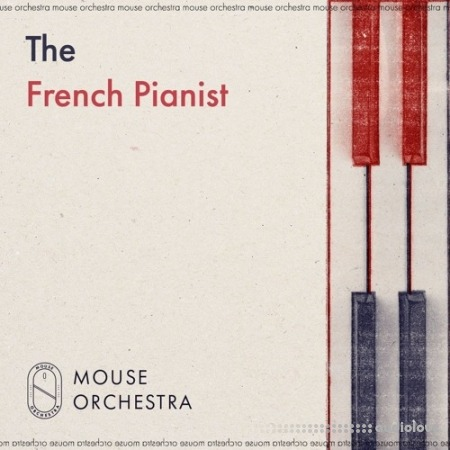Mouse Orchestra The French Pianist WAV