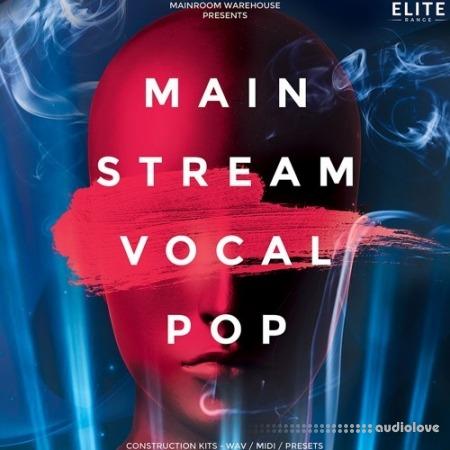 Mainroom Warehouse Mainstream Vocal Pop