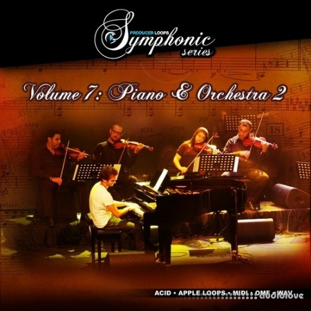 Producer Loops Symphonic Series Vol.7 Piano Orchestra 2 ACiD WAV AiFF