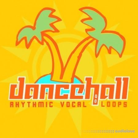 HQO Dancehall Rhythmic Vocal Loops WAV