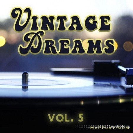 MVPPlatinum Vintage Dreams Vol.5 WAV