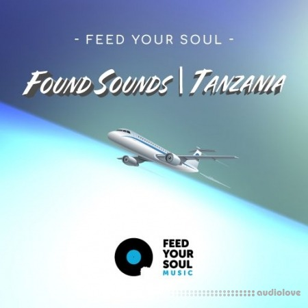 Feed Your Soul Music Feed Your Soul Found Sounds Tanzania