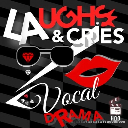 HQO Laughs and Cries Vocal Drama