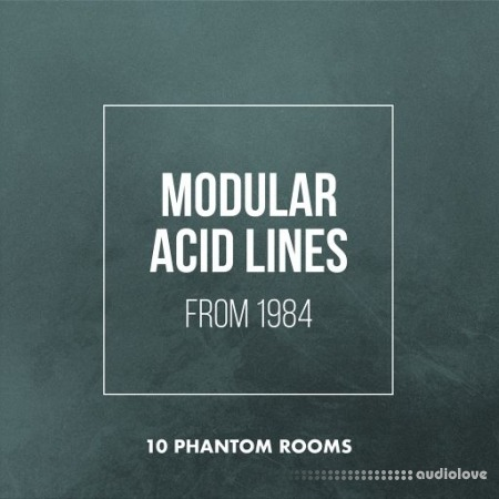 10 Phantom Rooms Modular Acid Lines from 1984