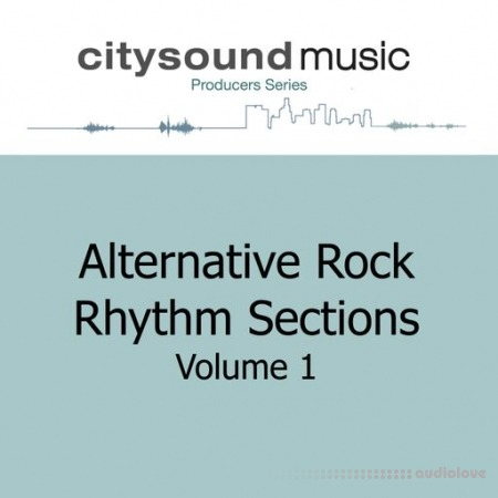 Citysound ALTERNATIVE ROCK RHYTHM SECTIONS Vol.1 WAV