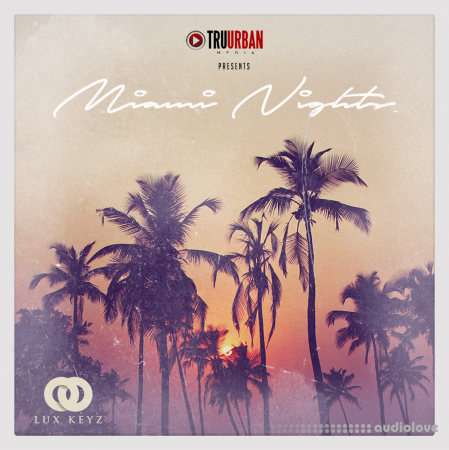 Tru-Urban Miami Nights WAV MiDi