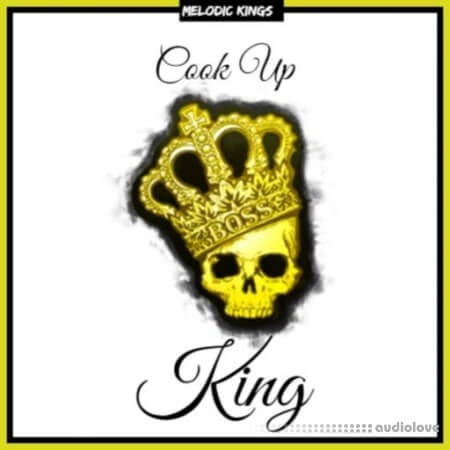 Melodic Kings Cook Up King WAV