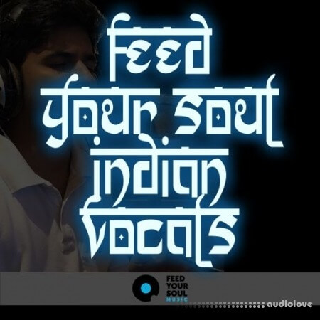Feed Your Soul Music Feed Your Soul Indian Vocals WAV